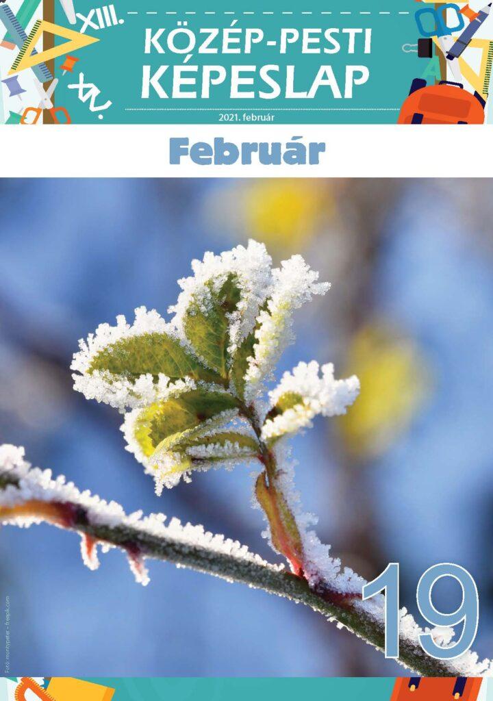 Közép-Pesti Képeslap, 2021 február, 19. szám